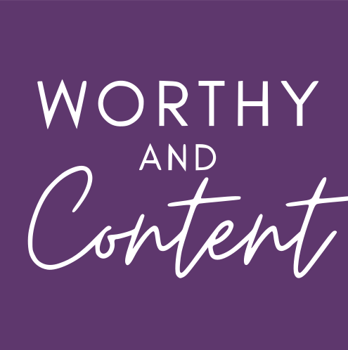 Worthy and Content